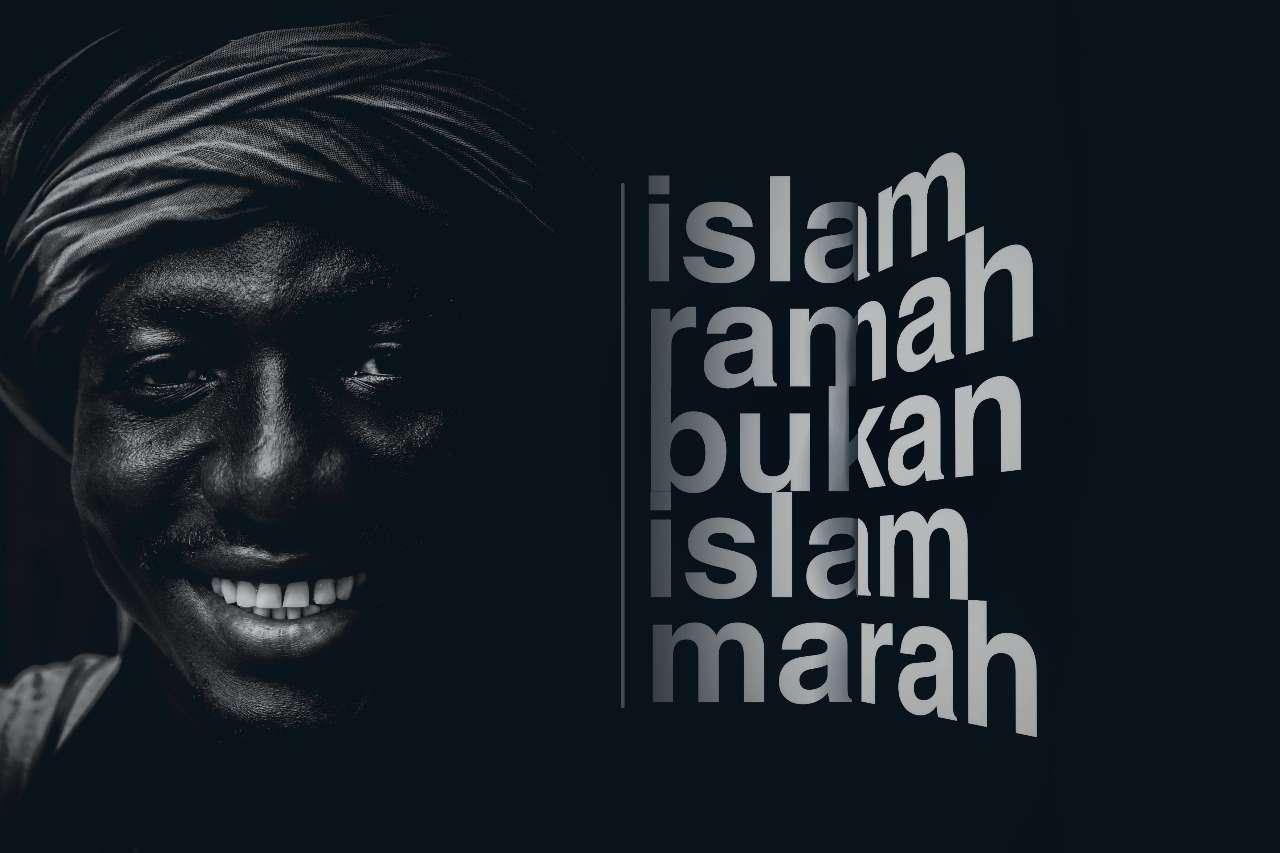 islam ramah bukan islam marah